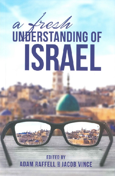 A Fresh Understanding of Israel
