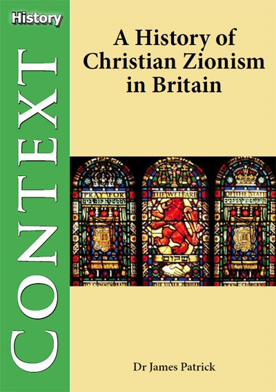 A History of Christian Zionism in Britain