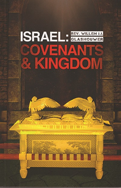 Israel: Covenants & Kingdoms