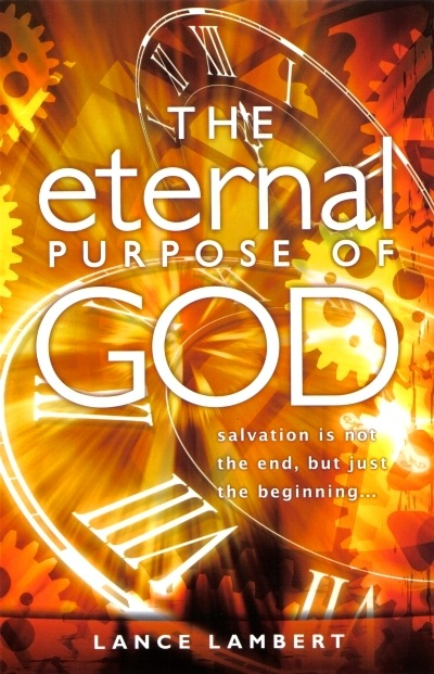 Eternal Purpose of God, The