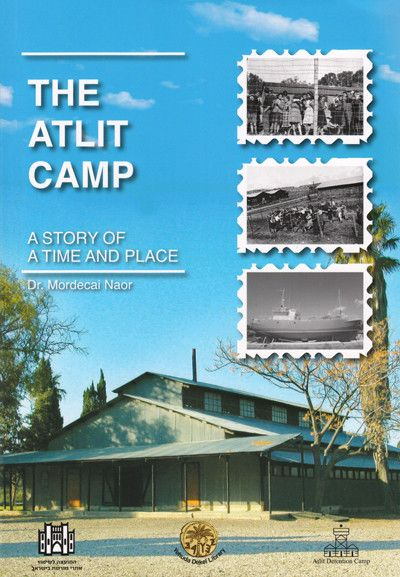 Atlit Camp, The
