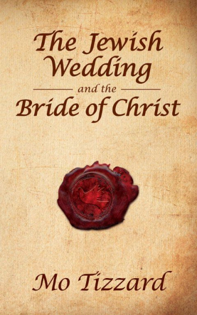 Jewish Wedding & The Bride Of Christ, The