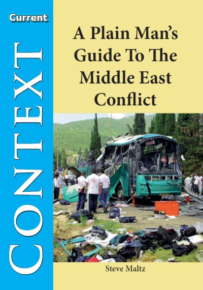 Plain Man´s Guide to the Middle East Conflict, A
