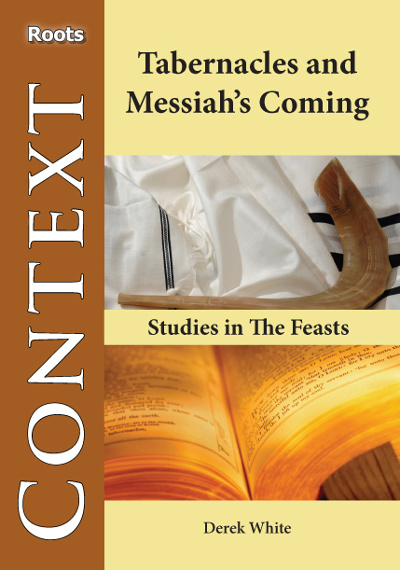 Tabernacles and Messiah's Coming