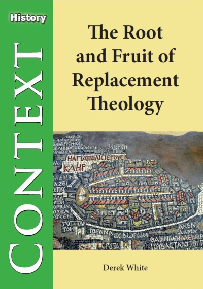 Root and Fruit of Replacement Theology, The