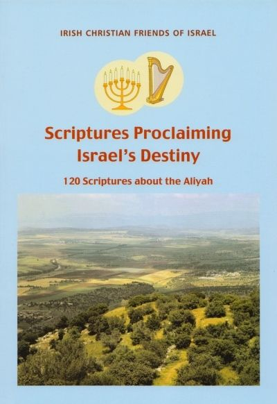 Scriptures Proclaiming Israel's Destiny