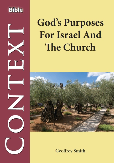 God´s Purposes for Israel and the Church
