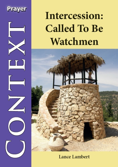 Intercession - Called to Be Watchmen