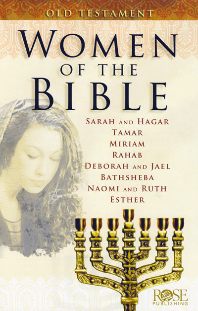 Women of the Bible - Old Testament