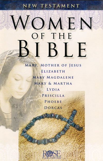 Women of the Bible - New Testament