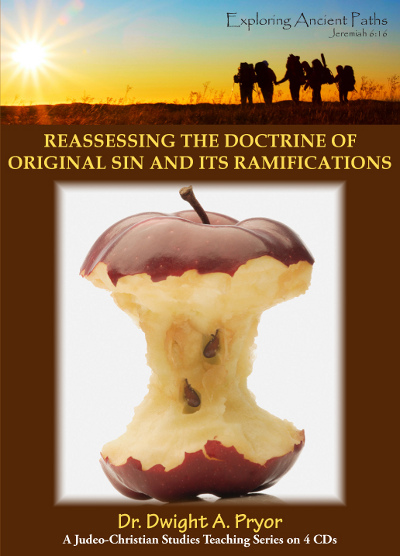 Reassessing the Doctrine of Original Sin and its Ramifications (CD)