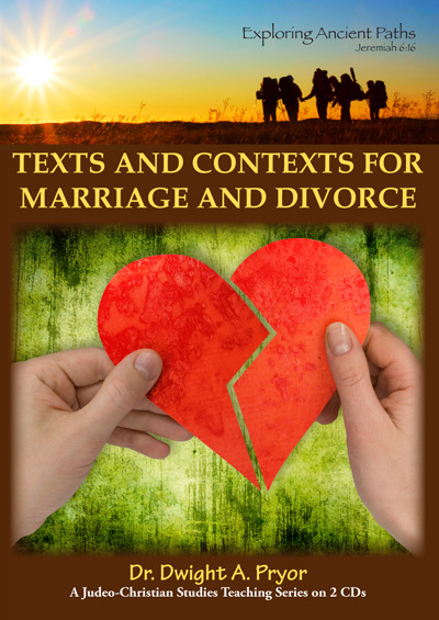 Texts and Contexts for Marriage and Divorce