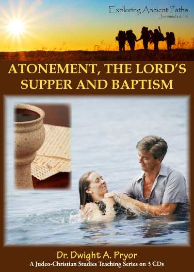 Atonement, the Lord's Supper & Baptism (CD)