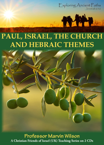 Paul: Israel, the Church & Hebraic Themes (CD)