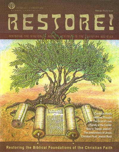 Restore! Hebraic Roots Issue
