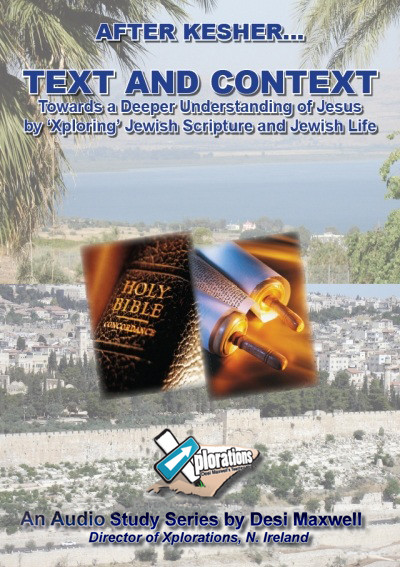 Text and Context Session 10: Jesus and Halakah