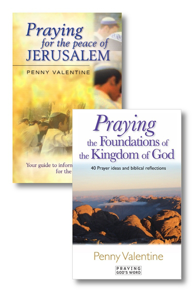 Praying for the Peace of Jerusalem / Foundations of the Kingdom of God