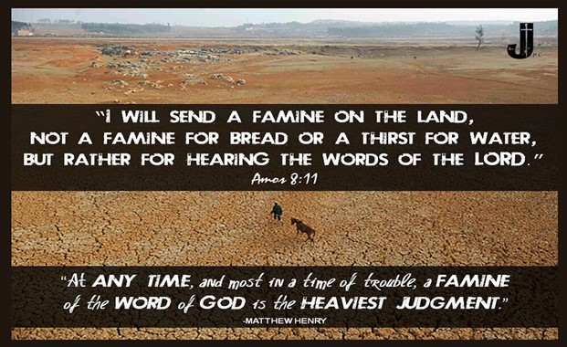 A famine of the word of God